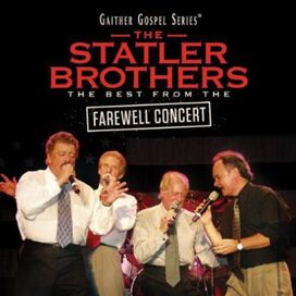 The Statler Brothers - Best from the Farewell Concert