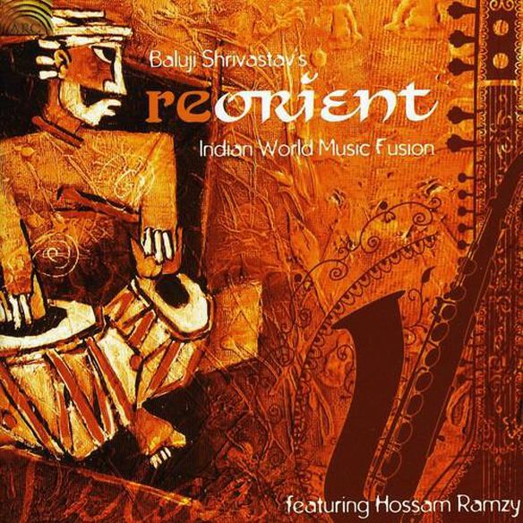 Reorient: Indian World Music Fusion