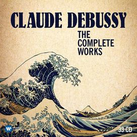 Various Artists - Claude Debussy: The Complete Works