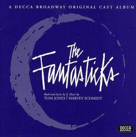 Original Off Broadway Cast - Fantasticks [1960 Original Off Broadway Cast]