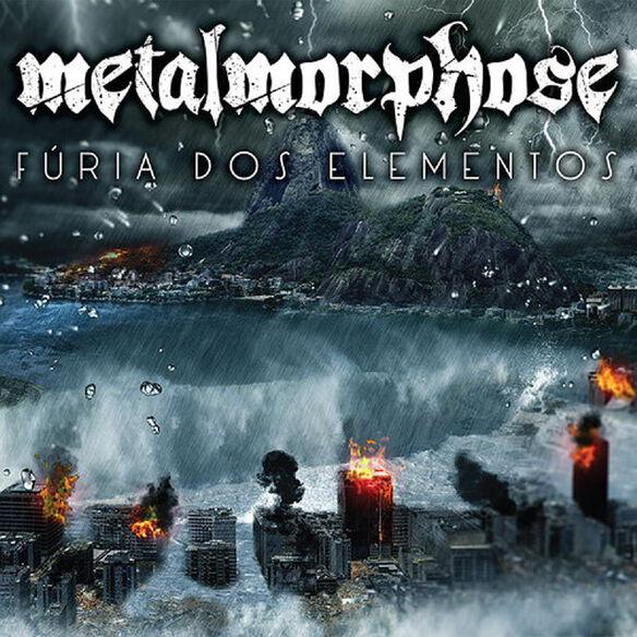 Metalmorphose - Furia Dos Elementos