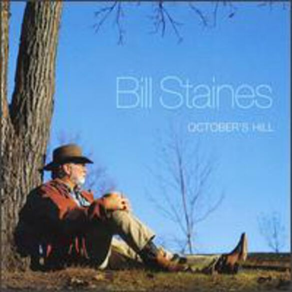 Bill Staines - October's Hill