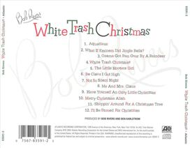 Bob Rivers - White Trash Chistmas