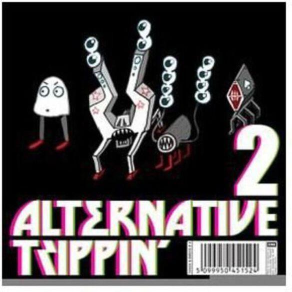 Alternative Trippin 2