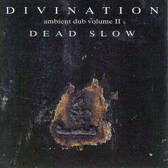 Vol. 2 Ambient Dub Dead S