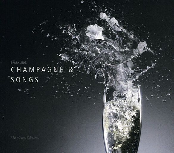 Various Artists - Tasty Sound Collection: Champagne and Songs