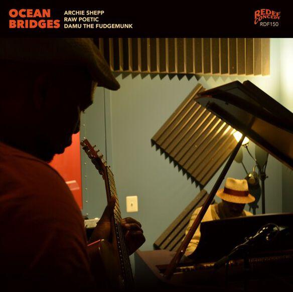 Shepp/ Archie/ Raw Poetic/ Damu the Fudgemunk - Ocean Bridges