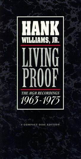 Hank Williams, Jr. - Living Proof: The MGM Recordings 1963-1975