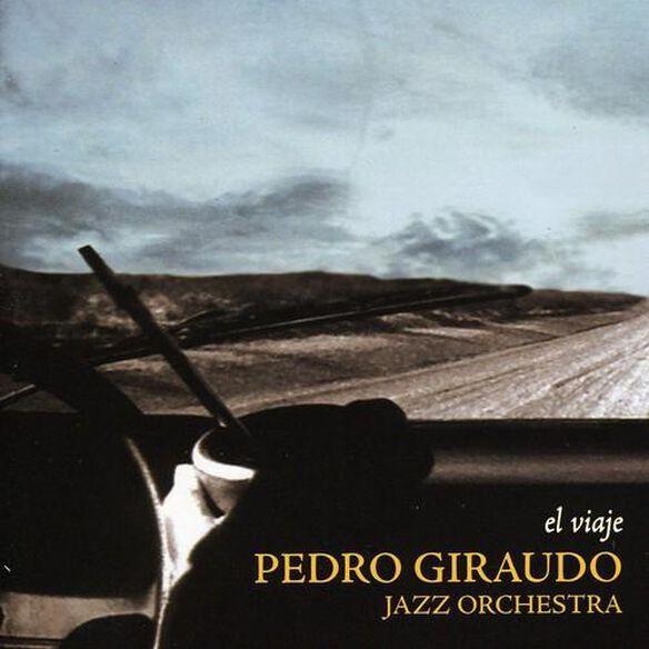 Pedro Giraudo - El Viaje