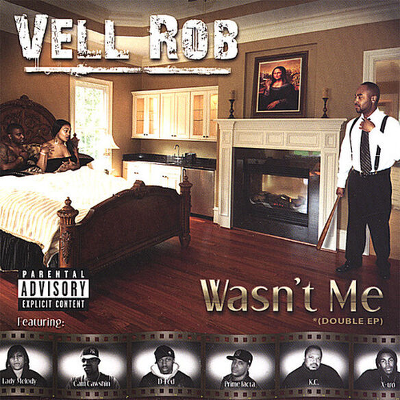 Vell Rob - Wasn't Me