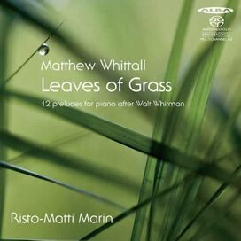 Risto-Matti Marin - Matthew Whittall: Leaves of Grass