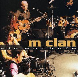 M-Clan - Sin Enchufe