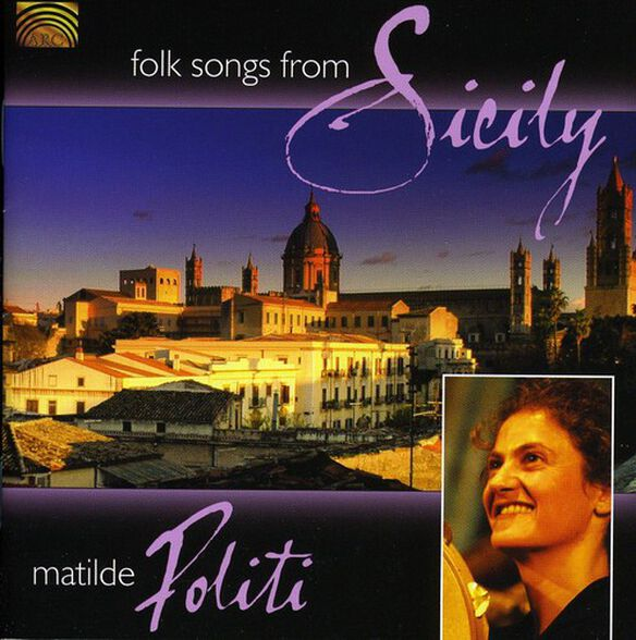 Matilde Politi - Folk Songs from Sicily