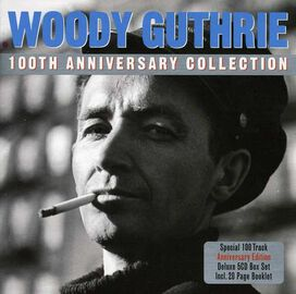 Woody Guthrie - 100th Anniversary Collection