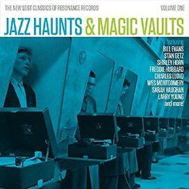 Various Artists - Jazz Haunts & Magic Vaults: The New Lost Classics of Resonance, Vol. 1