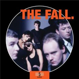 The Fall - Frenz Experiment/I Am Kurious Oranj/Hit the North/Singles 1987-1989/Seminal Live