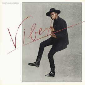 Theophilus London - Vibes!