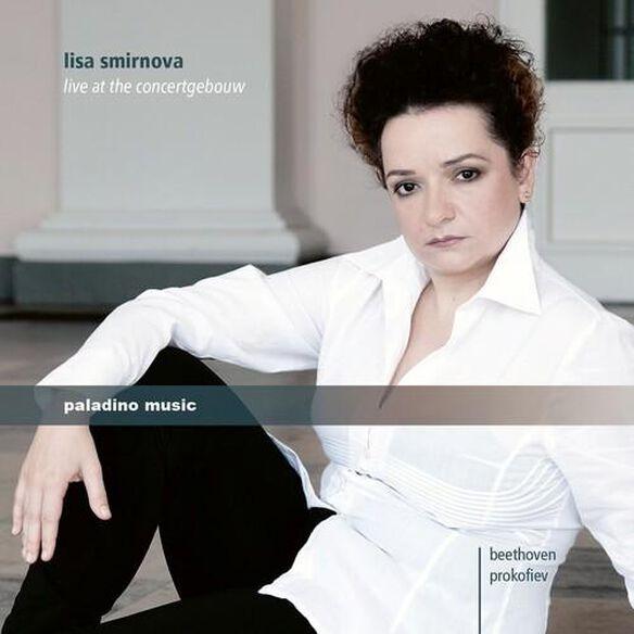Lisa Smirnova: Live At The Concertgebouw