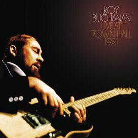 Roy Buchanan - Live at Town Hall 1974