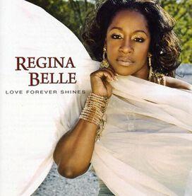 Regina Belle - Love Forever Shines