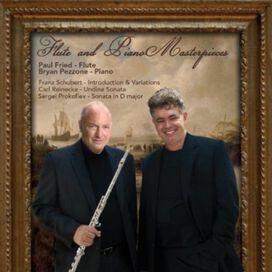 Paul Fried - Flute & Piano Masterpieces: F. Schubert-S. Prokofiev