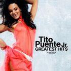Tito Puente Jr. - Greatest Hits