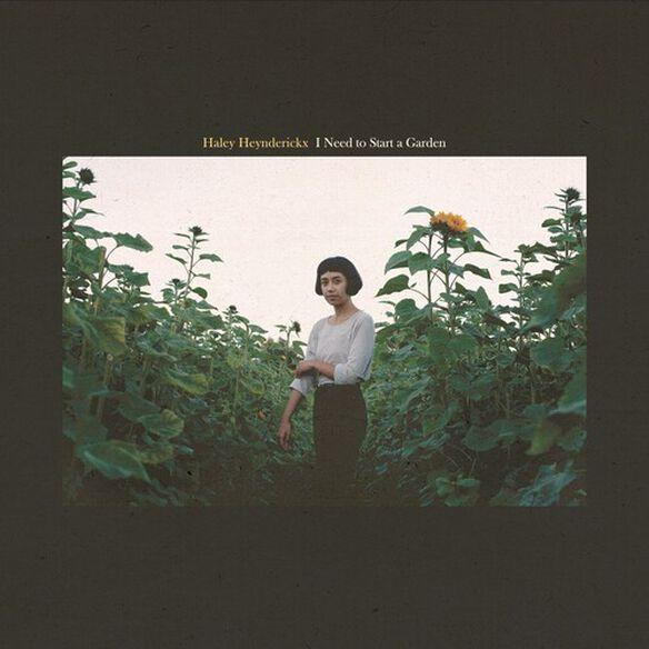 Haley Heynderickx - I Need To Start A Garden