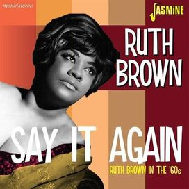 Ruth Brown - Ruth Brown In The 60s: Say It Again