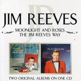 Jim Reeves - Moonlight and Roses/Jim Reeves Way