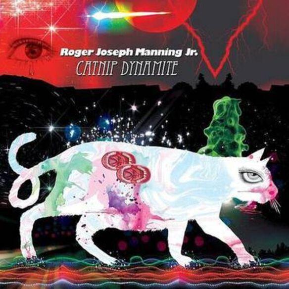Roger Joseph Jr Manning - Catnip Dynamite