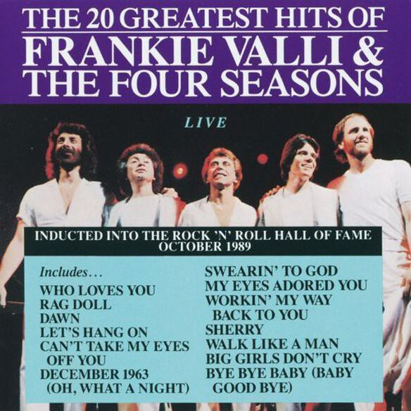 The Four Seasons - 20 Greatest Hits Live