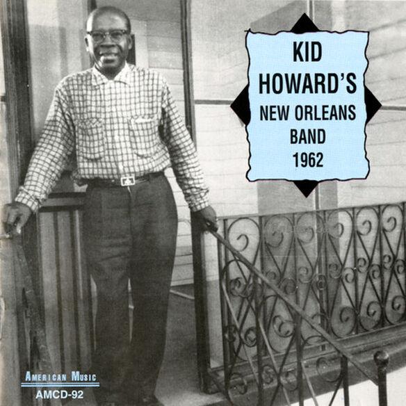 Kid Howard - Kid Howard's New Orleans Band 1962