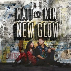 Matt and Kim - New Glow