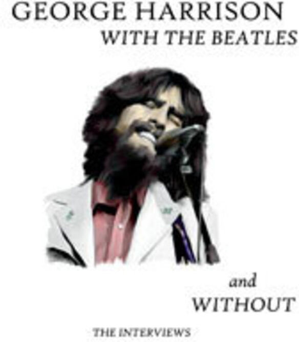 George Harrison - With the Beatles & Without