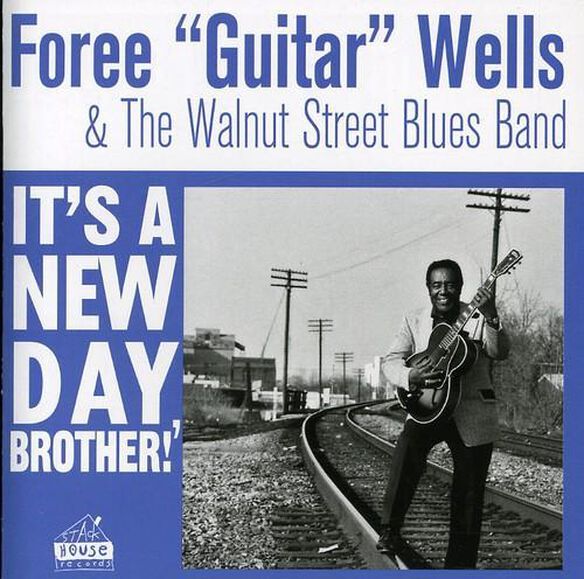 Walnut Street Blues Band: It's A New Day Brother