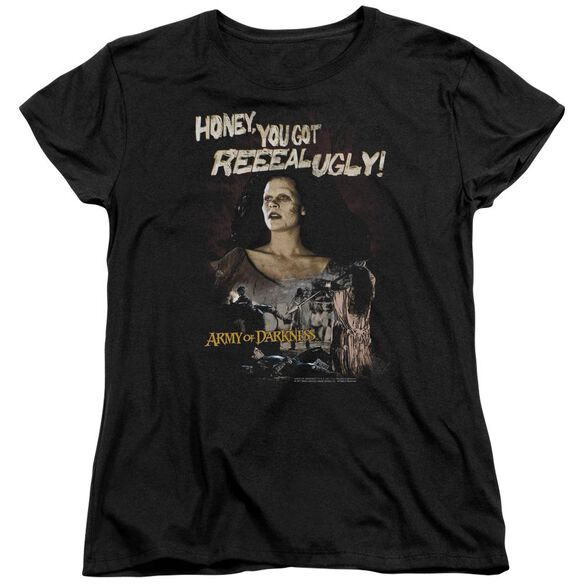 Army Of Darkness Reeeal Ugly! Short Sleeve Women's Tee T-Shirt