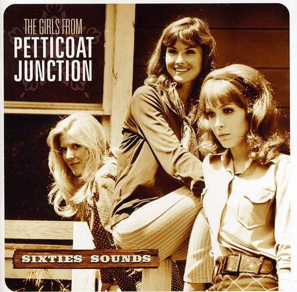 The Hooterville Honeys - The Girls From Petticoat Junction: Sixties Sounds