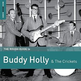Buddy Holly - Rough Guide To Buddy Holly & The Crickets