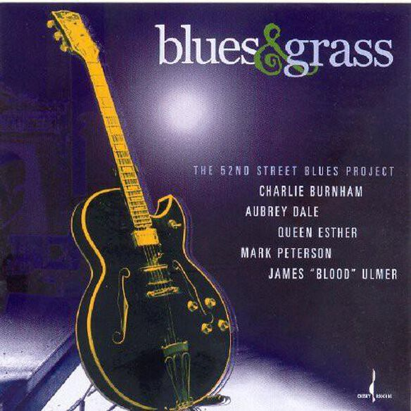 Blues & Grass: The 52 Nd Street Blues Project / Var