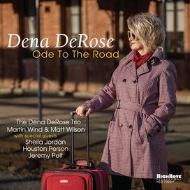 Dena Derose - Ode To The Road