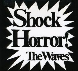 Katrina & the Waves - Shock Horror