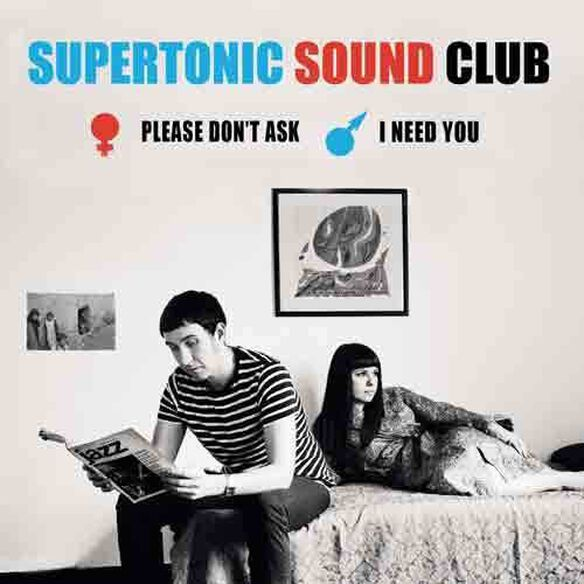 Supertonic Sound Club - Please Don't Ask / I Need You