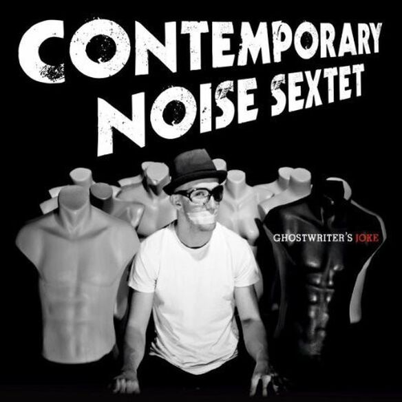 Contemporary Noise - Ghostwriter's Joke