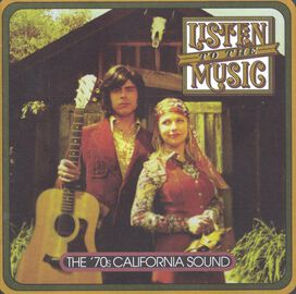 Various Artists - Listen to the Music: '70s California Sound