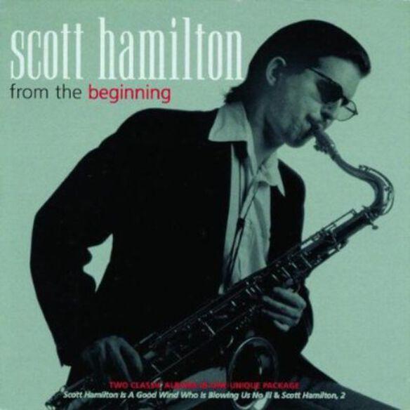 Scott Hamilton - From the Beginning