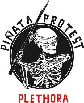Piñata Protest - Plethora (Reloaded)