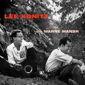 Lee Konitz - Lee Konitz with Warne Marsh