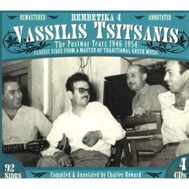 Vassilis Tsitsánis - Rembetika 4: Vassilis Tsisanis the Postwar Years 1946-1954