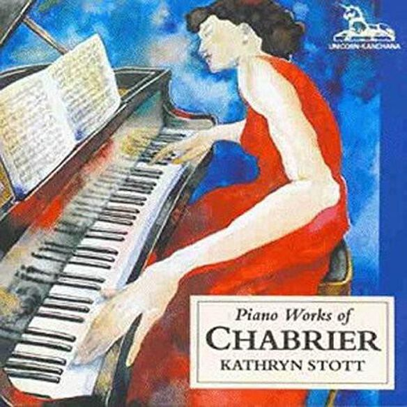 Kathryn Stott - Chabrier: Piano Works