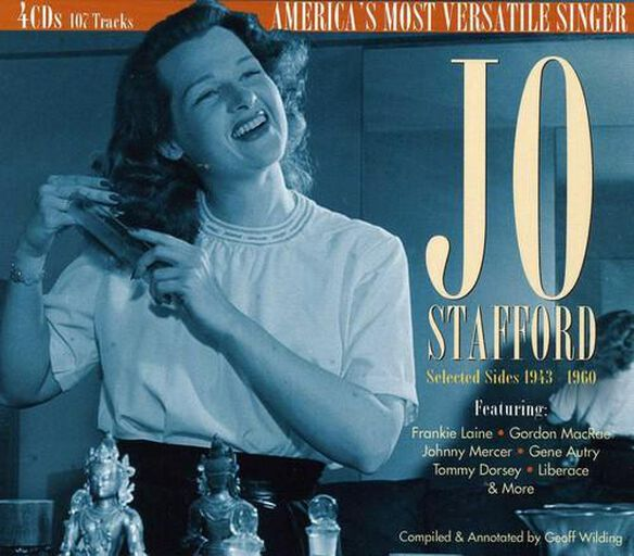 Jo Stafford - Selected Sides 1943 to 1960: America's Most